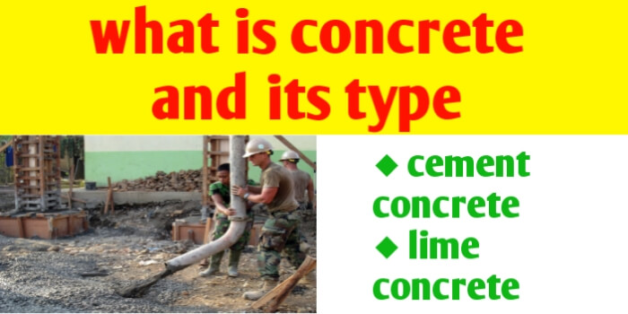 What is concrete and its types and properties
