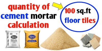 Cement sand calculation for tiles of 100 sq.ft