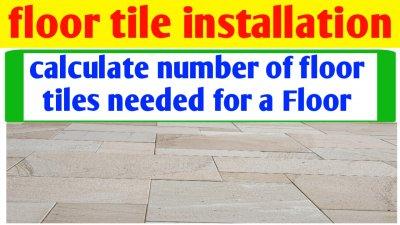 How to calculate number of floor tiles needed for floor