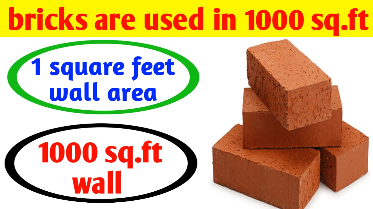 How many bricks are used in 1000 square feet ?