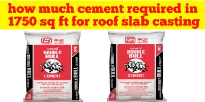 How much cement required in 1750 sq ft for roof slab casting