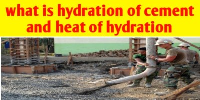What is hydration of cement and heat of hydration