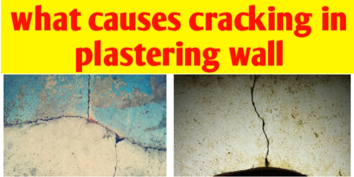 Types of cracks in plastering wall and their causes