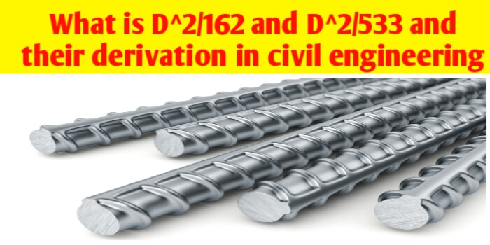 What is D^2/162 and D^2/533 and their derivation in civil engineering