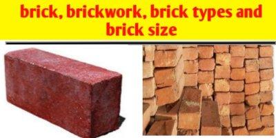 Brick, brickwork, brick size, brick types and brick masonry calculation