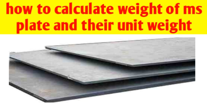 How to calculate weight of ms plate and their unit weight