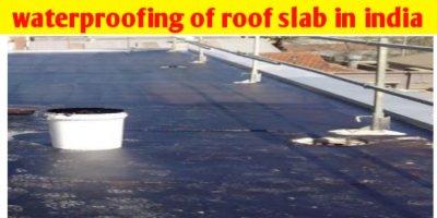 waterproofing of roof slab in india
