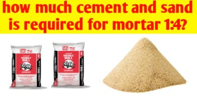 How much cement and sand required for mortar 1:4?