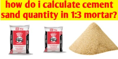 How do i calculate cement and sand quantity in 1:3 mortar?