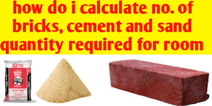 How do i calculate number of bricks and cement required for a room?