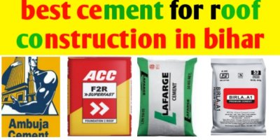 The best cement for rcc roof slab construction in India, Bihar & Jharkhand