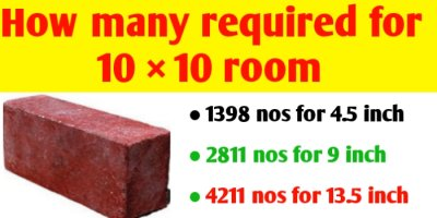 How many bricks required for 10×10 (100 sq ft) room 4.5 & 9 inch brick wall