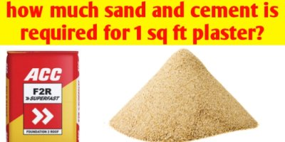 How much sand and cement is required for 1 sq ft plaster?