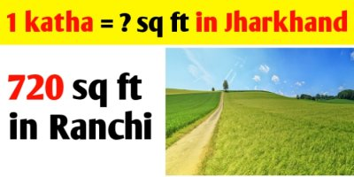1 katha = sq ft in jharkhand Ranchi land measurement