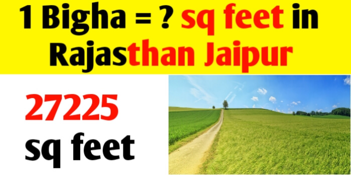 1 Bigha = sq feet in Rajasthan Jaipur land measurement