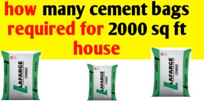 How many cement bags required for 2000 sq ft house
