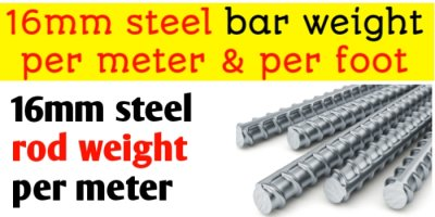 16mm Steel bar weight per meter and per foot