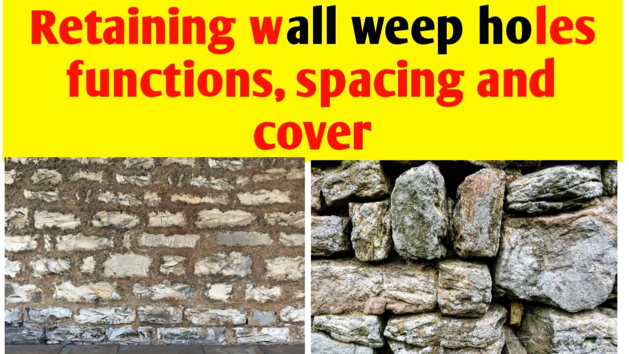 Retaining wall weep holes functions, spacing and cover