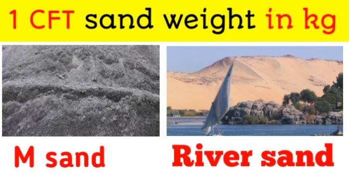 1 CFT sand weight in kg | River & M sand weight