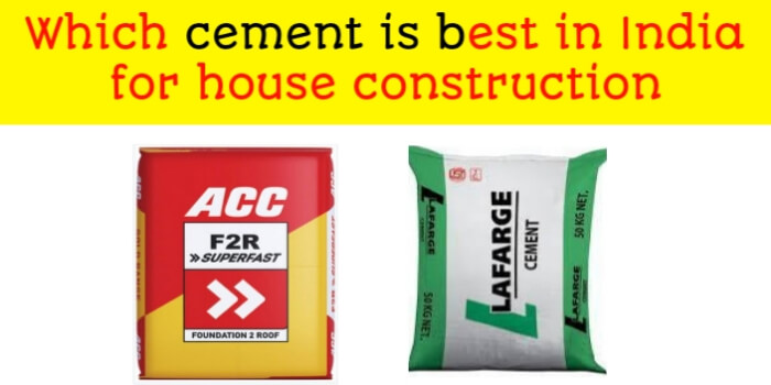 Which cement is best in india for house construction