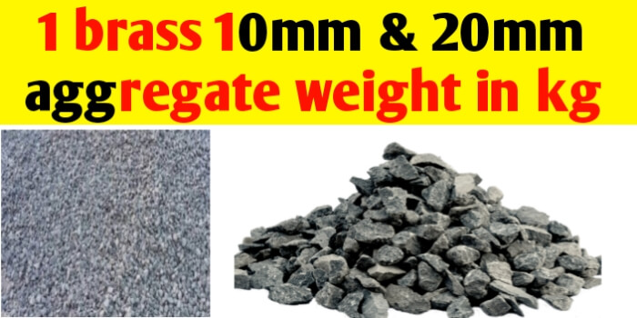 1 brass 10mm & 20mm aggregate weight in kg