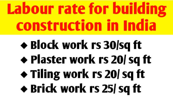 Labour rate for building construction in India