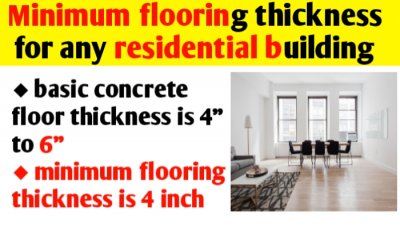 Minimum flooring thickness in any residential building