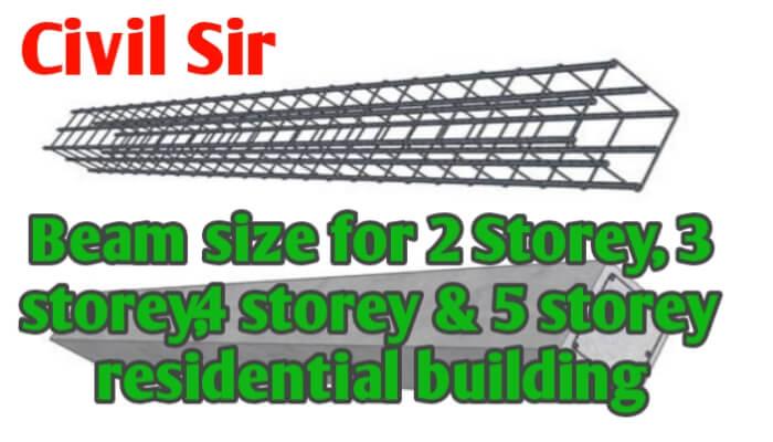 Beam size for 2 Storey 3 Storey 4 storey & 5 storey building