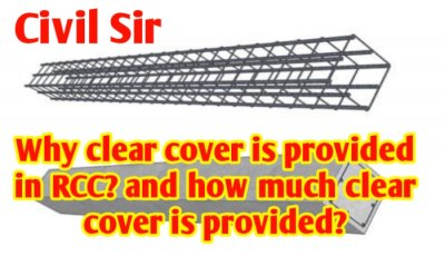 Why clear cover is provided in RCC? How much clear cover is provided