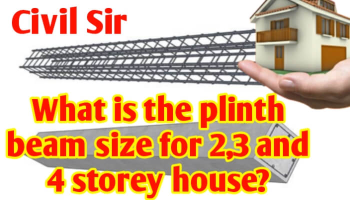 What is the plinth beam size for 2, 3 and 4 storey house?