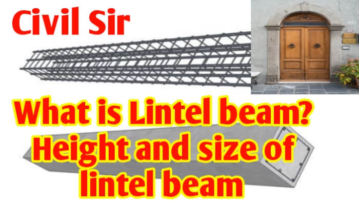 What is lintel beam   Height and size of lintel beam