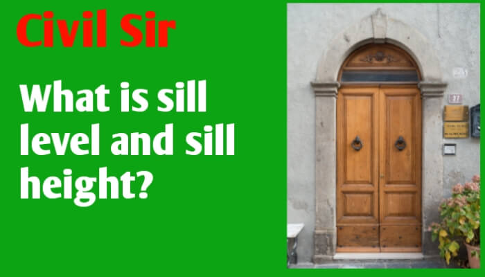 Sill level | Sill height | difference between sill and Lintel height