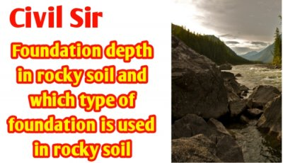 Foundation depth in rocky soil | Good foundation in rocky soil