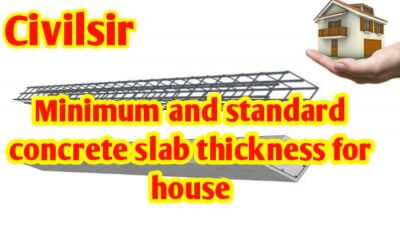 Minimum & standard concrete slab thickness for for house