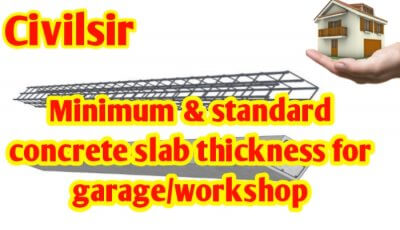 Minimum & standard concrete slab thickness for garage/workshop