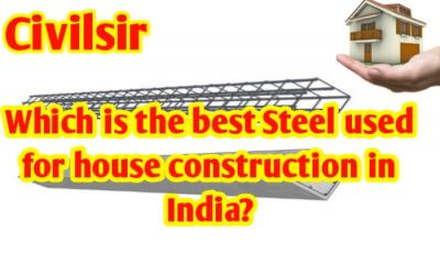 Which steel is best for house construction in India