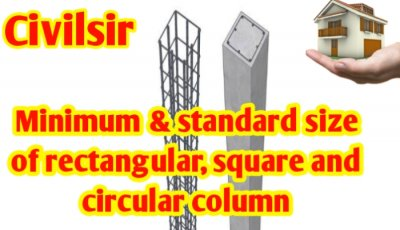 Minimum & standard size of rectangular, circular and square column