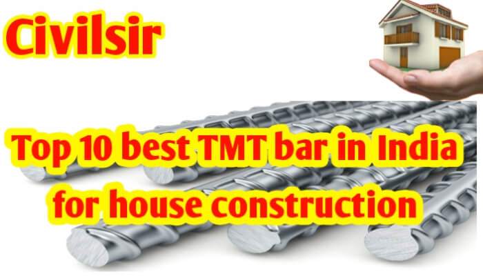 Top 10 Best TMT bar in India for house construction