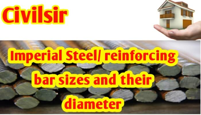 Imperial Steel/ reinforcing bar sizes and their diameter