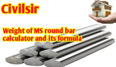 Weight of MS round bar calculator and its formula