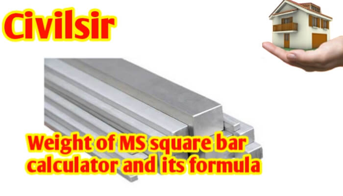 Weight of MS square bar calculator and its formula