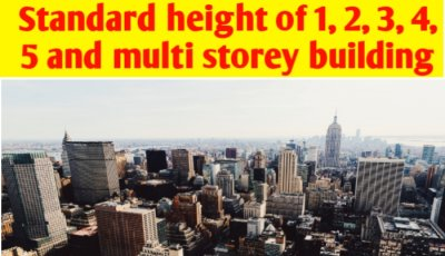 Standard height of 1, 2, 3, 4, 5, and multi storey building