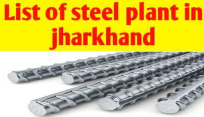 List of Steel Plant/ industries in Jharkhand, India