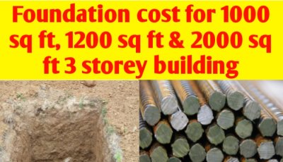 Foundation cost for 1000 sq ft, 1200 sq ft & 2000 sq ft 3 storey building