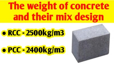 The weight of concrete and their mix design