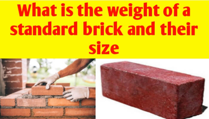 What is the weight of a standard brick and their size