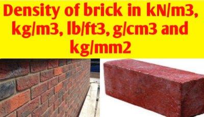 Density of brick in kN/m3, kg/m3, lb/ft3, g/cm3 and kg/mm2
