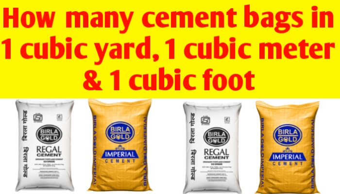 How many bags of cement are in 1 cubic yard, 1 cubic metre & one cubic foot