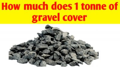 How much does 1 tonne of gravel cover
