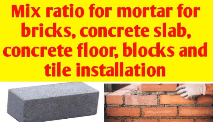 Mix ratio for mortar for bricks, concrete slab, floor & tiles installation